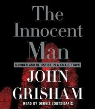 The Innocent Man: Murder and Injustice in a Small Town Grisham, John Audio CD