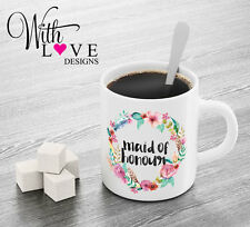 MAID OF HONOUR FLORAL COFFEE MUG TEA CUP PERSONALISED WEDDING HEN PARTY GIFT