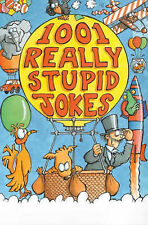 1001 Really Stupid Jokes (Joke Book), Phillips, Mike, New