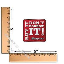 Snap on tools Cómpralo ya no pedir prestado él! Caja de herramientas Decal Sticker