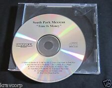 SOUTH PARK MEXICAN 'TIME IS MONEY' 2000 PROMO CD