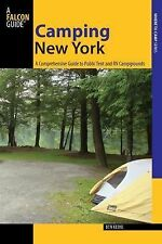 Camping New York : A Comprehensive Guide to Public Tent and RV Campgrounds by...