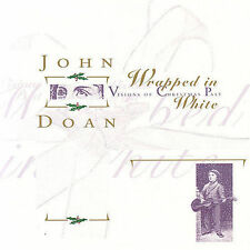 Wrapped in White: Visions of Christmas Past by John Doan (CD, Aug-2005, Hearts o