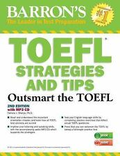 Outsmart the TOEFL : Barron's Test Strategies and Tips with MP3 CD by Pamela...