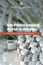 Guide d'analyse économique du circuit du médicament (French Edition), , Velásque