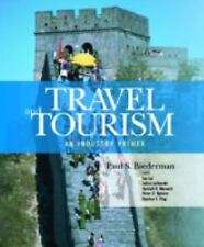 Travel and Tourism : An Industry Primer by Paul S. Biederman (2007, Paperback)