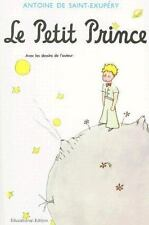 Le Petit Prince, Revised Educational Edition (French Edition) by Antoine de Sai