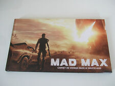 Artbook Mad max Fury road Carnet de voyage Collector Neuf PS4 XBOX WII U Ds
