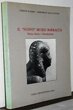 """Il """"Nuovo"""" Museo Barracco mostra storica e documentaria catalogo Roma 1982"""