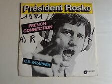 "PRESIDENT ROSKO : French connection / C.B. rapper - 7"" 45T 1981 MAGNET 2097 122"