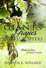 Giants, Grapes and Grasshoppers by Rhonda K. Holland (2012, Paperback)