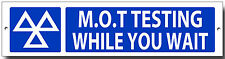 M.O.T TESTING WHILE YOU WAIT ENAMELLED METAL SIGN.MOT SIGNS,GARAGE,WORKSHOP.