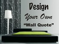 Personalised Wall Art Design - Your Own Quote! - Mural, Decal, Sticker, Any Text