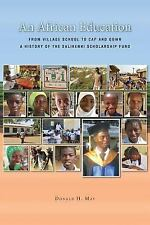 An African Education: From Village School to Cap and Gown, a History of the Sali
