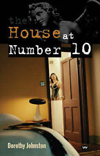 Johnston, Dr. Dorothy The House at Number 10 Very Good Book