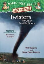 Magic Tree House Fact Tracker #8: Twisters and Other Terrible Storms: A Nonficti