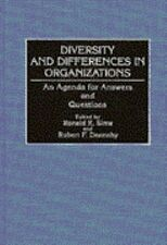 Diversity and Differences in Organizations: An Agenda for Answers and Questions