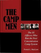 The Camp Men: The SS Officers Who Ran the Nazi Concentration Camp Syst-ExLibrary