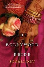 The Bollywood Bride by Dev, Sonali