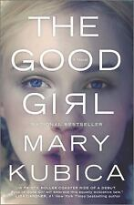 The Good Girl, Kubica, Mary, New Book