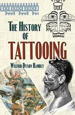 The History of Tattooing, Hambly, Wilfrid Dyson, Acceptable Book