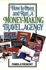 How to Open and Run a Money-Making Travel Agency