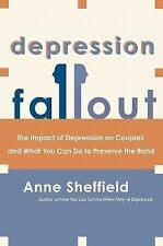 Depression Fallout: The Impact of Depression on Couples and What You Can Do to P