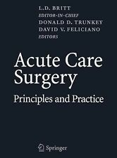 Acute Care Surgery : Principles and Practice (2007, Hardcover)