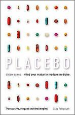 Placebo: Mind Over Matter in Modern Medicine-ExLibrary