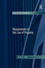 NEW - Reappraisals in the Law of Property (Law, Property and Society)