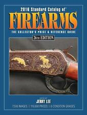 2016 Standard Catalog of Firearms : *BRAND NEW & FREE SHIPPING