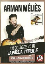 FLYER PLV - ARMAN MELIES : EN CONCERT LIVE A RIOM AUVERGNE / FRANCE 2016