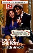Found : One Wife (Finders, Keepers) Vol. 809 by Judith Arnold (1998, Paperback)