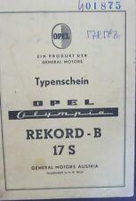 * Opel Rekord B 17S 1966 Österreichischer Typenschein SAMMLER *