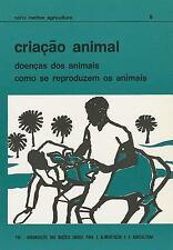 Criação Animal: Doenças Dos Animais, Como Se Reproduzem Os Animais (Série Melhor