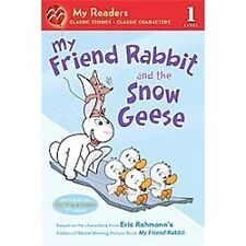 My Friend Rabbit and the Snow Geese (My Readers)