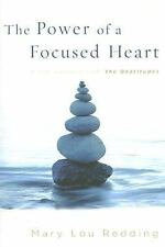 The Power of a Focused Heart : 8 Life Lessons from the Beatitudes by Mary Lou...