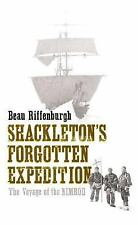 Shackleton's Forgotten Expedition: The Voyage of the Nimrod-ExLibrary