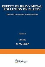 Effect of Heavy Metal Pollution on Plants : Effects of Trace Metals on Plant...