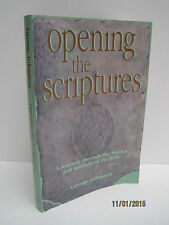 Opening the Scriptures by George Johnston