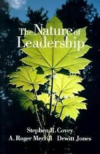 The Nature of Leadership, Merrill, A. Roger, Covey, Stephen R., Good Book