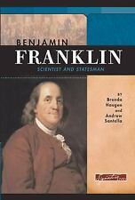 Benjamin Franklin: Scientist and Statesman (Signature Lives)