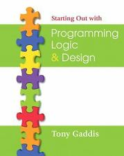 NEW - Starting Out with Programming Logic and Design by Gaddis, Tony