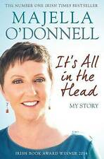 It's All in the Head by Majella O'Donnell (Paperback, 2015)