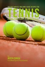 The Best Muscle Building Shake Recipes for Tennis : High Protein Shakes to...