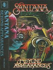 Santana Beyond Appearances CASSETTE ALBUM Blues Rock Soft Rock 10 TRACKS