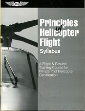 Principles of Helicopter Flight Syllabus: A Flight & Ground Training Course