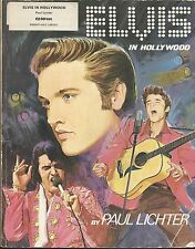 ELVIS PRESLEY - ELVIS IN HOLLYWOOD SOFTBACK BOOK BY PAUL LICHTER