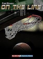 NEW - On the Line (All-Star Sports Story) by Fred Bowen