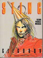 Libro STING GLIGOROV SEGNI PAROLE MUSICA EDIZIONE RIZZOLI ANNO 1990
